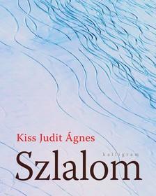 Kiss Judit Ágnes - Szlalom