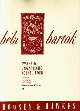 BARTÓK - ZWANZIG UNGARISCHE VOLKSLIEDER IV FÜR GESANG UND KLAVIER