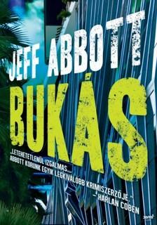Jeff Abbott - Bukás [eKönyv: epub, mobi]