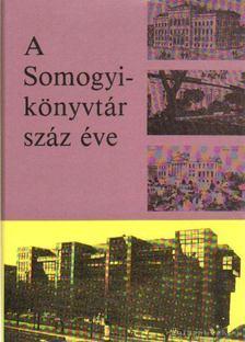 Péter László - A Somogyi-könyvtár száz éve [antikvár]