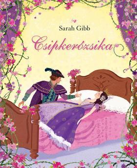 GIBB, SARAH - Csipkerózsika