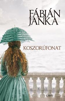 Fábián Janka - Koszorúfonat