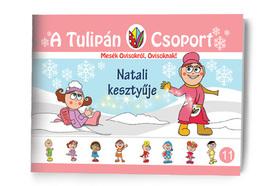 Szabó Ágnes - A Tulipán Csoport - Natali kesztyűje