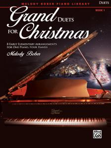 GRAND DUETS FOR CHRISTMAS. 8 EARLY ELEMENTARY ARRANGEMENTS FOR ONE PIANO, FOUR HANDS, BOOK 1