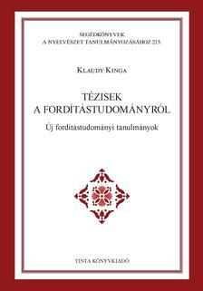 Klaudy Kinga - Tézisek a fordítástudományról