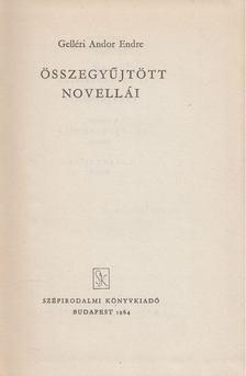Gelléri Andor Endre - Gelléri Andor Endre összegyűjtött novellái II. [antikvár]