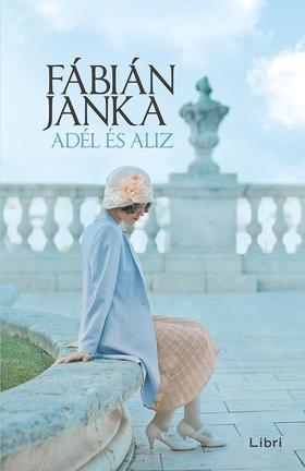Fábián Janka - Adél és Aliz
