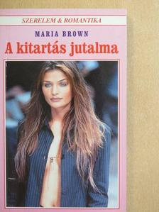 Maria Brown - A kitartás jutalma [antikvár]
