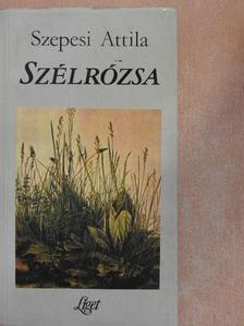 Szepesi Attila - Szélrózsa [antikvár]