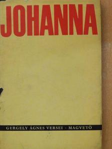 Gergely Ágnes - Johanna [antikvár]