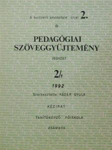 Antonid M. Javierre - Pedagógiai szöveggyűjtemény 2/1. [antikvár]