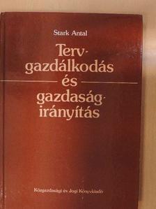 Stark Antal - Tervgazdálkodás és gazdaságirányítás [antikvár]