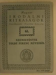 Toldy Ferenc - Szemelvények Toldy Ferenc műveiből [antikvár]