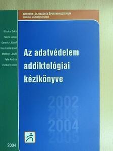 Bácskai Erika - Az adatvédelem addiktológiai kézikönyve [antikvár]