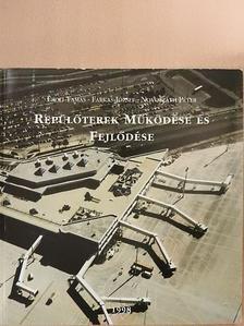 Erdei Tamás - Repülőterek működése és fejlődése [antikvár]
