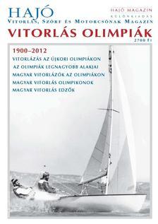Vitorlás olimpiák - Hajó Magazin különkiadás
