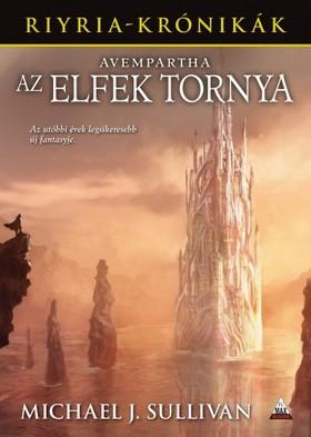 Michael J. Sullivan - Avempartha - Az elfek tornya [eKönyv: epub, mobi]