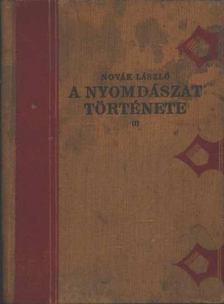 Novák László - A nyomdászat története I. [antikvár]