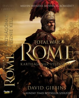 DAVID GIBBINS - Total War Rome: Karthágónak vesznie kell [eKönyv: epub, mobi]