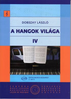 DOBSZAY LÁSZLÓ - A HANGOK VILÁGA IV BEVEZETÉS A ZENEIRODALOMBA I