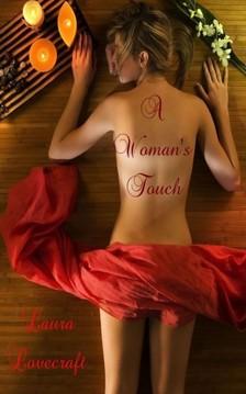 Lovecraft Laura - A Woman's Touch [eKönyv: epub, mobi]