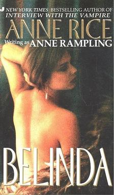 Anne Rice - Belinda [antikvár]