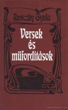 Reviczky Gyula - Versek és műfordítások [antikvár]