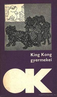 Belohorszky Pál - King Kong gyermekei [antikvár]
