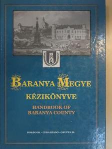 Bíró Lajos - Baranya megye kézikönyve I. [antikvár]