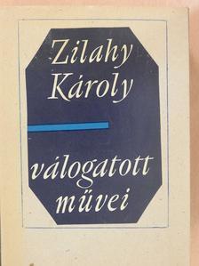 Zilahy Károly - Zilahy Károly válogatott művei (dedikált példány) [antikvár]