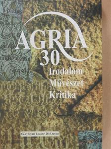 Anga Mária - Agria 2015. tavasz (dedikált példány) [antikvár]