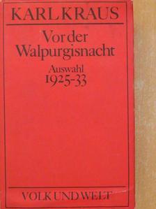Karl Kraus - Vor der Walpurgisnacht [antikvár]