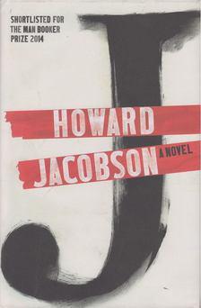 Howard Jacobson - J: A Novel [antikvár]