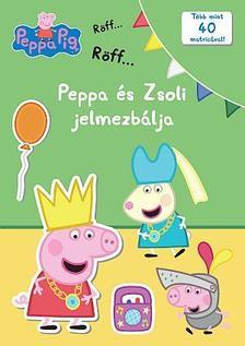 Peppa malac - Peppa és Zsoli jelmezbálja