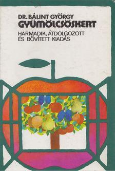 Dr. Bálint György - Gyümölcsöskert [antikvár]