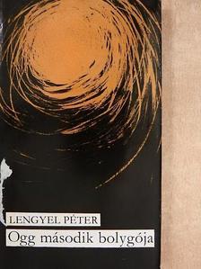 Lengyel Péter - Ogg második bolygója [antikvár]
