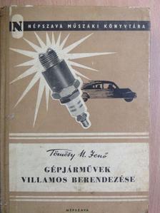 Tömösy M. Jenő - Gépjárművek villamos berendezése [antikvár]
