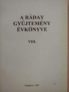 Beliczay Angéla - A Ráday gyűjtemény évkönyve VIII. [antikvár]