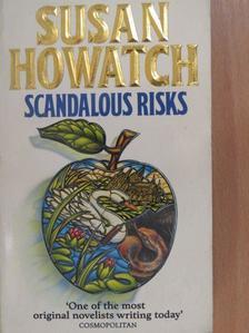 Susan Howatch - Scandalous Risks [antikvár]