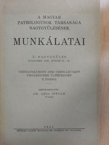 Ács László - A Magyar Pathologusok Társasága nagygyűlésének munkálatai [antikvár]