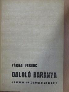 Várnai Ferenc - Daloló Baranya [antikvár]
