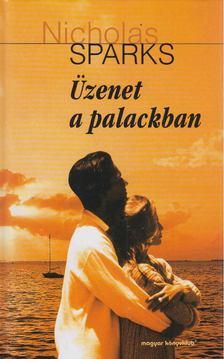 Nicholas Sparks - Üzenet a palackban [antikvár]