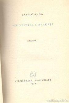 László Anna - Szilveszter éjszakája [antikvár]