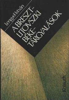 Lengyel István - A Breszt-Litovszki béketárgyalások [antikvár]
