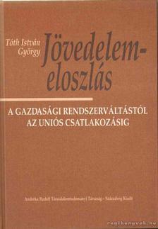 Tóth István György - Jövedelemeloszlás [antikvár]