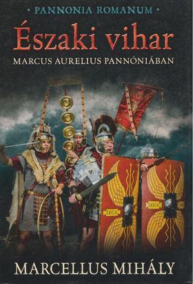 Marcellus Mihály - Északi vihar [antikvár]