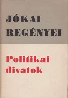 JÓKAI MÓR - Politikai divatok [antikvár]