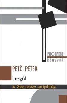 Pető Péter - Lesgól [eKönyv: epub, mobi]