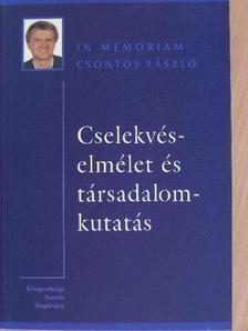 Ambrus-Lakatos Loránd - Cselekvéselmélet és társadalomkutatás [antikvár]
