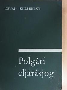 Dr. Névai László - Polgári eljárásjog [antikvár]
